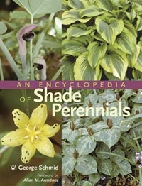 An Encyclopedia of Shade Perennials from Timber Press