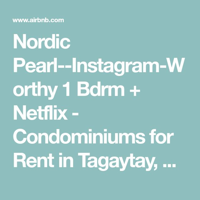 Nordic Pearl--Instagram-Worthy  1 Bdrm + Netflix - Condominiums for Rent in Tagaytay, Calabarzon, Philippines