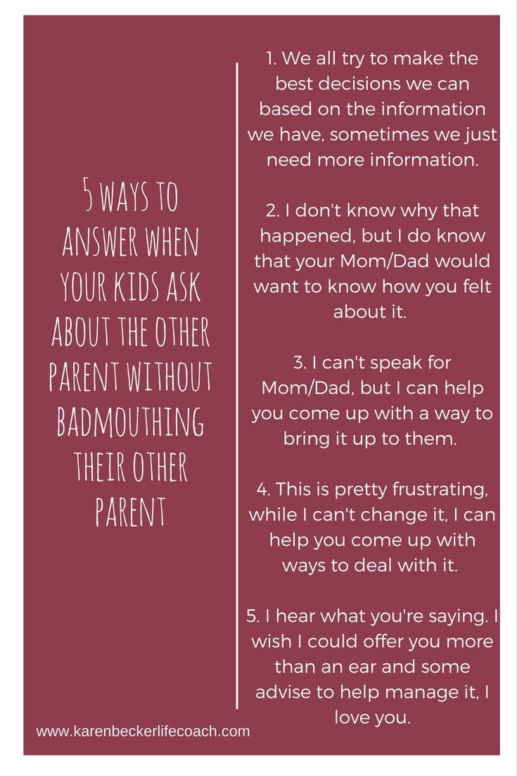 Do your kids ask about their other parent? 5 positive answers to avoid bad-mouthing. www.karenbeckerlifecoach.com