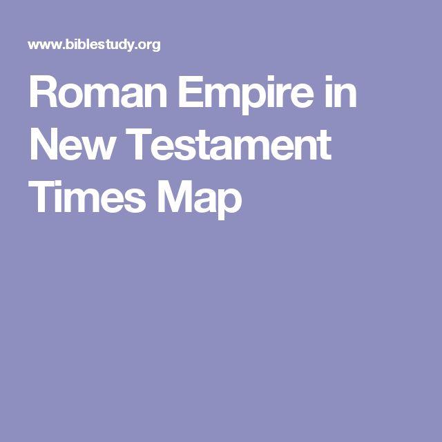 Roman Empire in New Testament Times Map