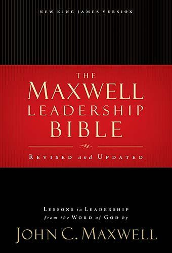 Maxwell Leadership Bible, Revised and Updated/John C. Maxwell