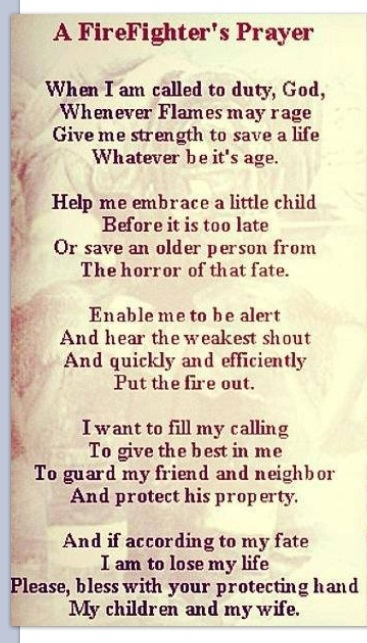 Fireman's Prayer - hangs at our front door ❤ Its always hard to see him walk out that door....