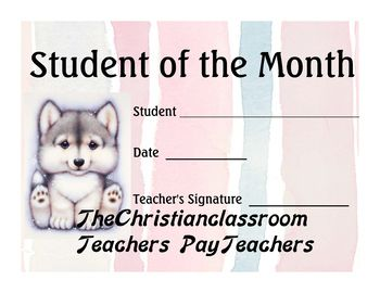 Award your Student of the Month with this adorable baby wolf certificate. It's too cute to pass up!