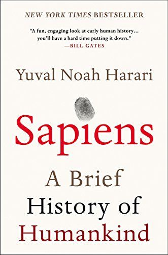 """Sapiens: A Brief History of Humankind """"a dummies guide to the evolution of humans"""""""