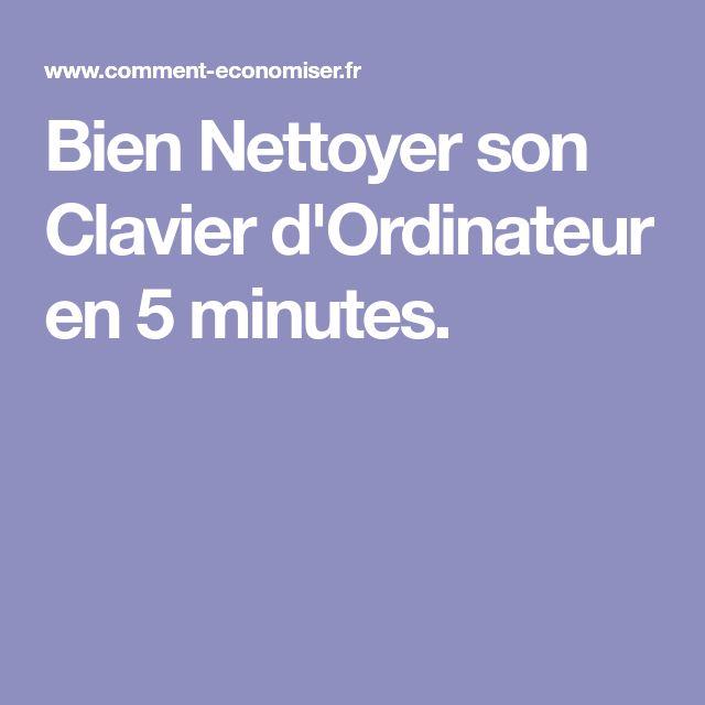 Bien Nettoyer son Clavier d'Ordinateur en 5 minutes.