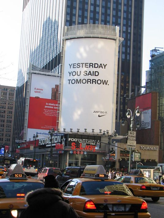 Nike advertisement: YESTERDAY YOU SAID TOMORROW—Just Do It!