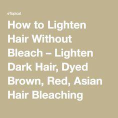 best 25 lighten dark hair ideas on pinterest lighten