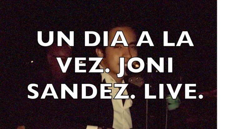 Un Dia a La Vez • Joni Sandez • Musica grupera • 2016