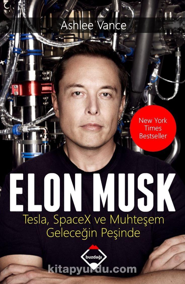 Elon Musk & Tesla, Spacex ve Muhteşem Geleceğin Peşinde -  Ashlee Vance   kitapyurdu.com