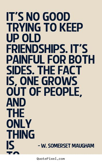 Good Quotes About Old Friendship : Ideas about old friendships on