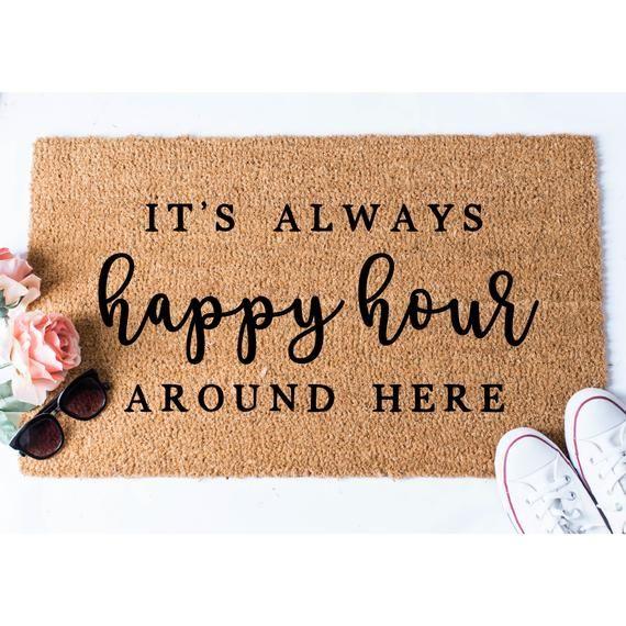 Happy Hour Doormat Funny Doormat Welcome Mat Funny Door Mat