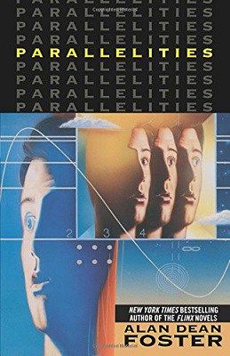 Parallelities, by Alan Dean Foster