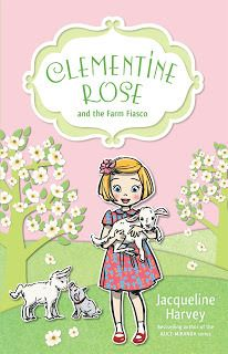Clementine Rose and the farm fiasco by Jacqueline Harvey
