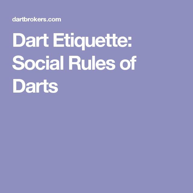 Dart Etiquette: Social Rules of Darts