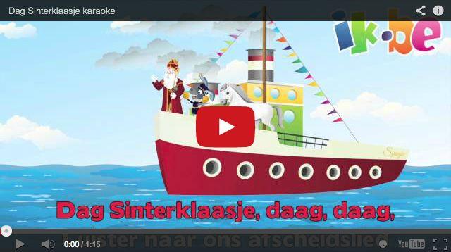 Sinterklaasliedjes - Dag Sinterklaasje (karaokeliedje)