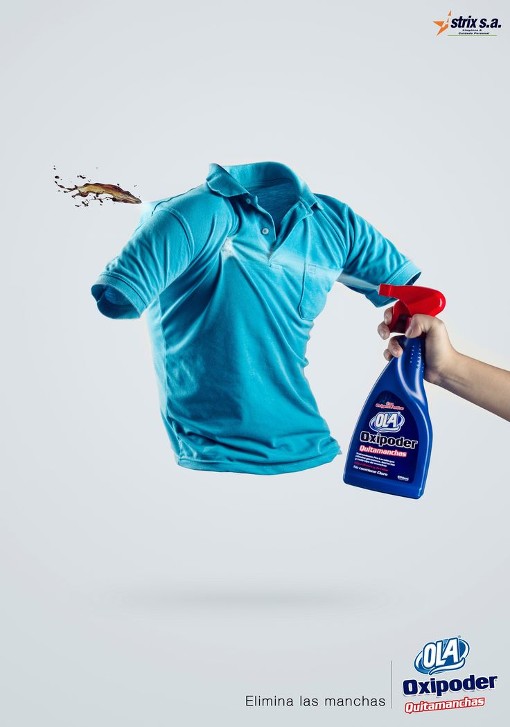Ola: Eliminating stains, 2 Advertising Agency: WAWA, La Paz, Bolivia Creative Director / Art Director / Copywriter: Pablo Calderón Photographers: Pablo Calderón, Jessica Caussin Published: July 2015
