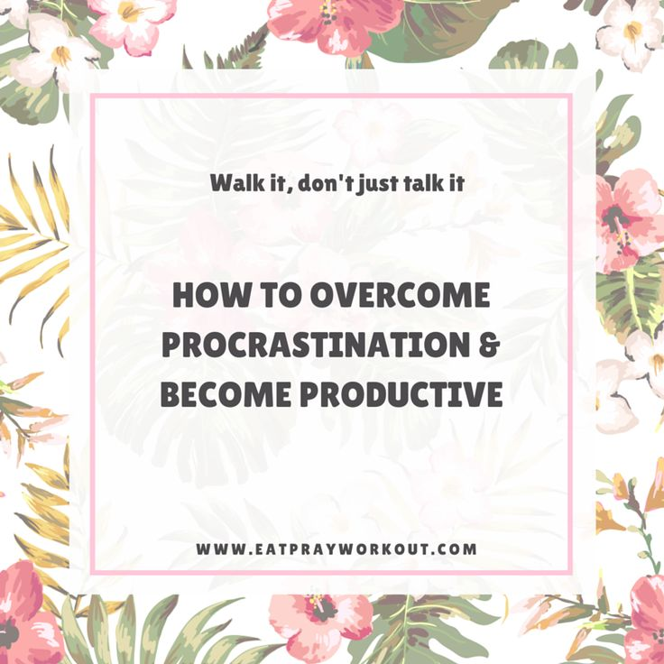 Great article on how to overcome procrastination be be productive with your time. Comes with a great commitment poster too ! PDF available so you can print to put above your desk.  Overcoming procrastination - Eat Pray Workout