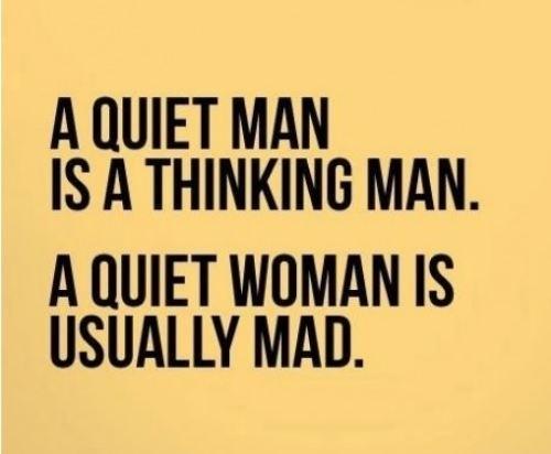 Quiet Men vs. Quiet Women  See more funny pics at killthehydra.com!