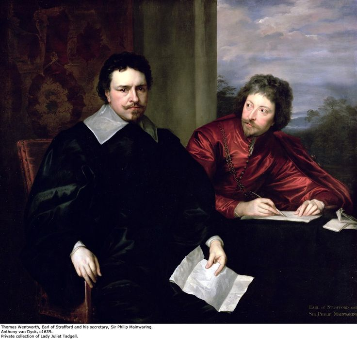 Anthony van Dyck Thomas Wentworth, 1st Earl of Strafford, with Sir Philip Mainwaring c.1639–40 Oil on canvas 1318 x 1429 mm The Trustees of the Rt Hon. Olive Countess Fitzwilliam's Chattels settlement by permission of Lady Juliet Tadgell