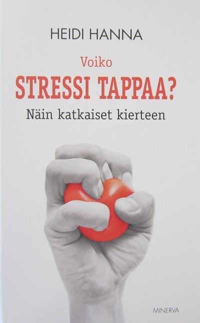 Voiko stressi tappaa?: näin katkaiset kierteen