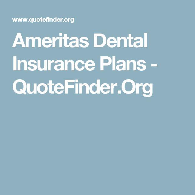 Ameritas Dental Insurance Plans - QuoteFinder.Org