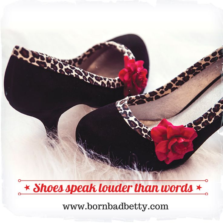 Shoes speak louder than words!