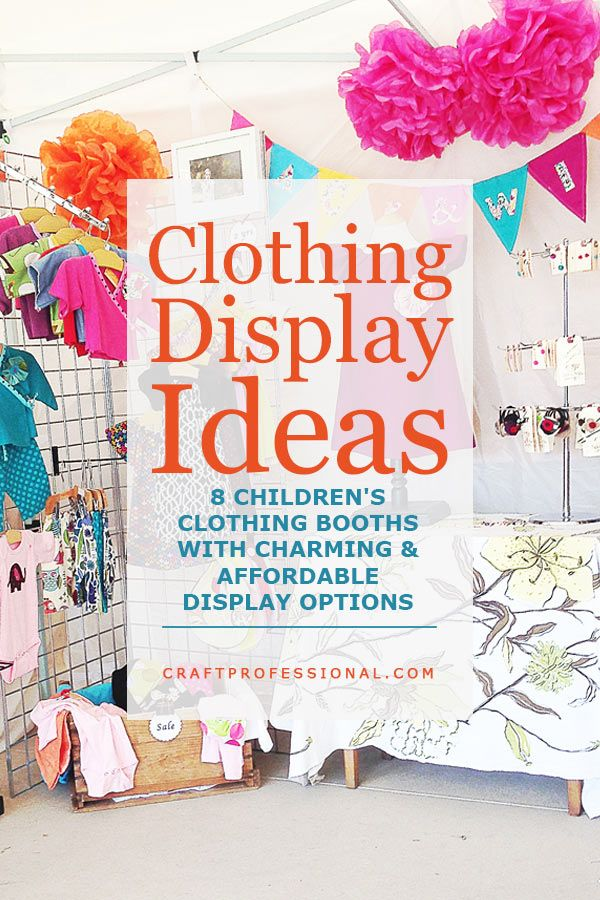 8 children's clothing display photos provide ideas and inspiration for your own craft booth.