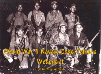 This webquest uses a great website created by the BBC that allows students to get a better understanding of the Navajo Code Talkers during World War II. The webquest focuses on the code and key words used by the Navajo. A brief history of the Navajo Code Talkers is also included.