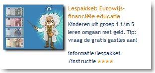 Lespakket: Eurowijs-financiële educatie: kinderen uit groep 1 t/m 5 leren omgaan met geld. Tip: vraag de gratis gastles aan!