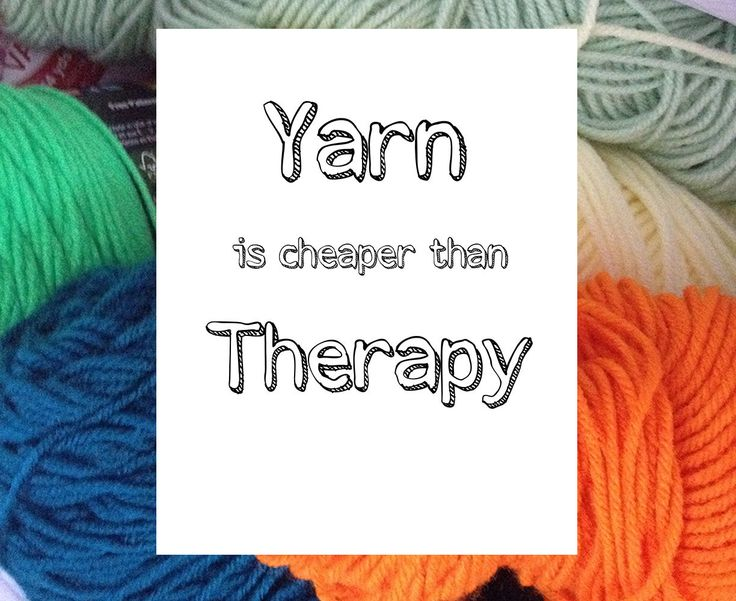 Yarn is Cheaper Than Therapy Digital Download Knitting quote, Printable poster,  digital print, quote art, funny quote, yarn by BeautifulLifeWords on Etsy