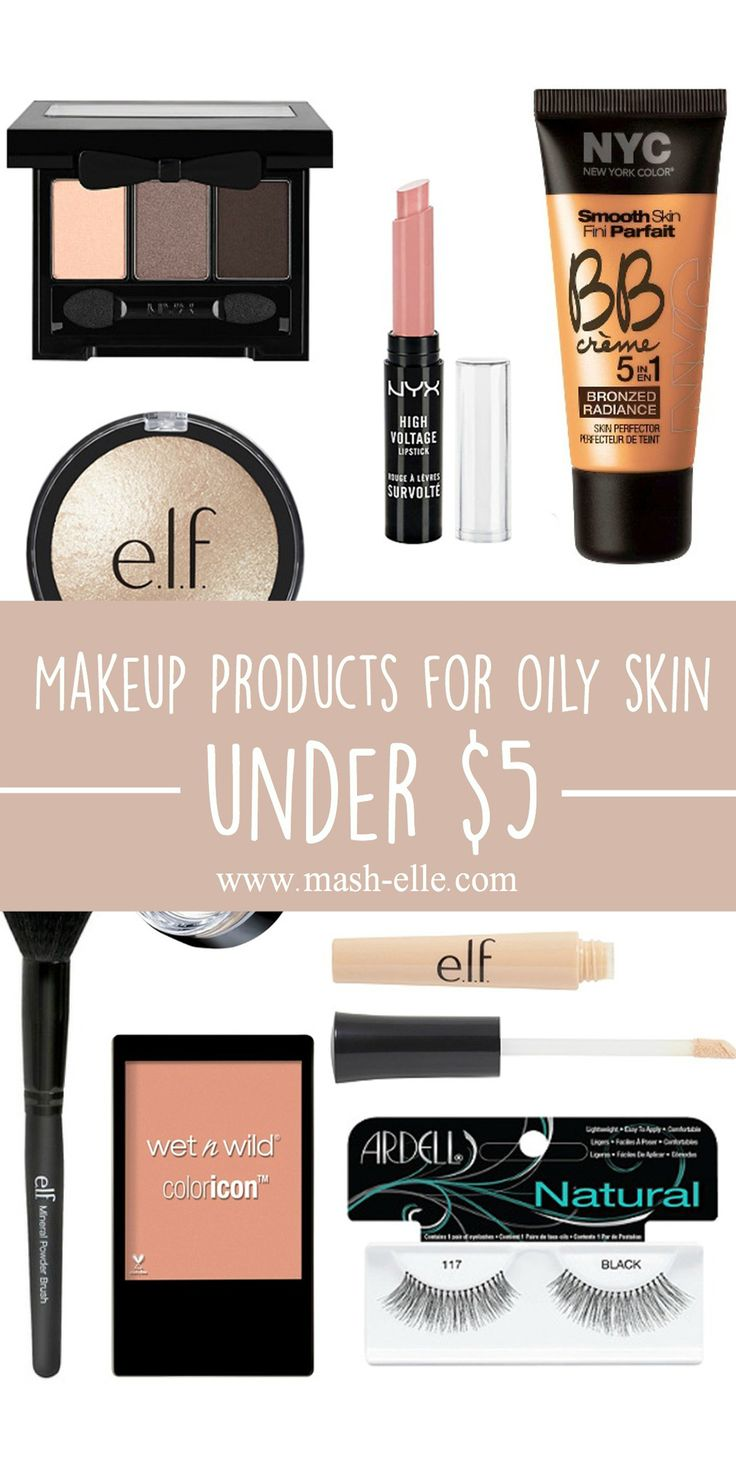 A roundup of the best makeup products under $5 for oily skin!
