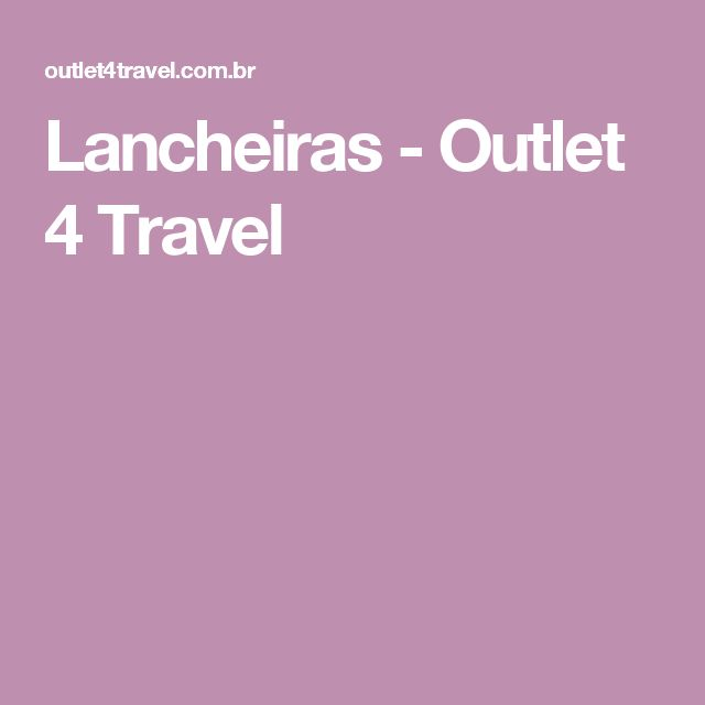 Lancheiras - Outlet 4 Travel