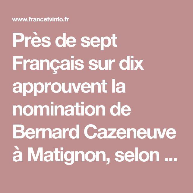 Près de sept Français sur dix approuvent la nomination de Bernard Cazeneuve à Matignon, selon un sondage Odoxa pour franceinfo