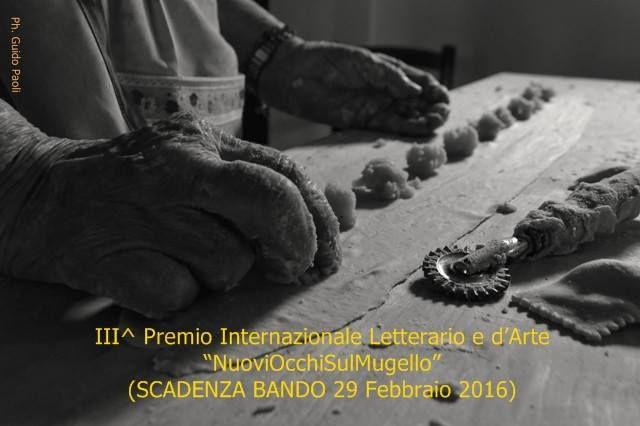 """Scadenza 29.2.2016 - III Premio Internazionale Letterario e d'Arte """"NuoviOcchiSulMugello"""""""