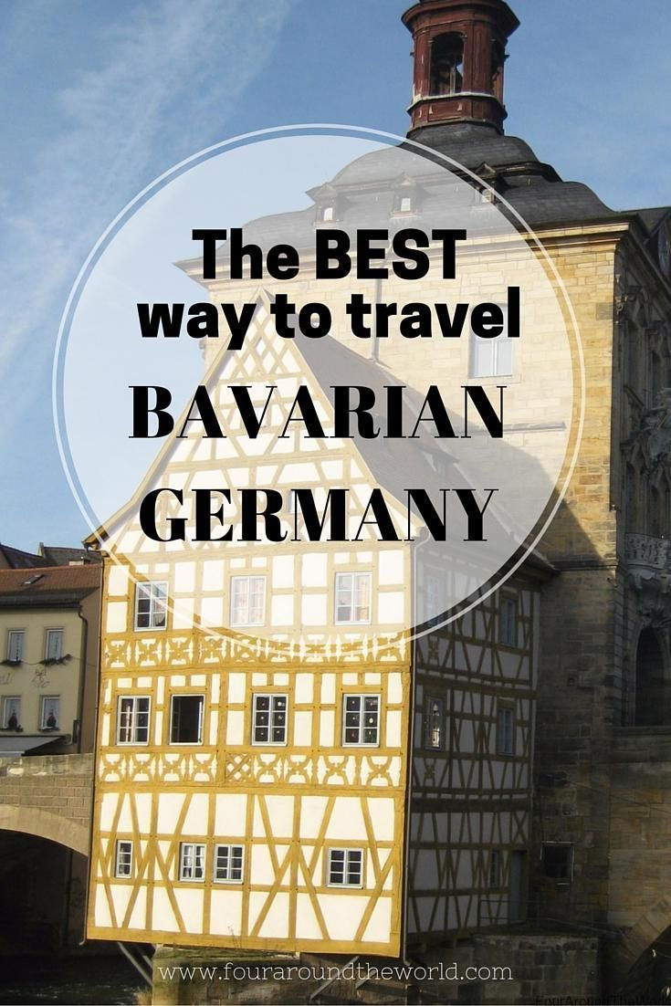Best way to travel Bavarian Germany and the approximate times to get to some of the most beautiful cities in Bavaria