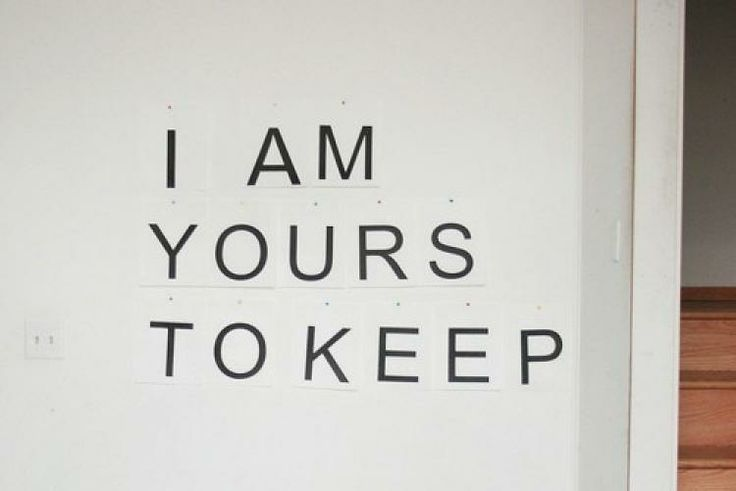 quote | i am your to keep