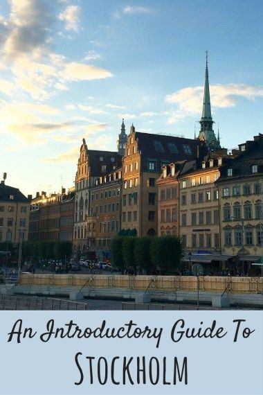 An Introductory Guide to Visiting Stockholm - Best Things to Do in Stockholm. Things to See in Stockholm. #stockholm #guide #sweden #travel #europe