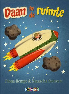 Daan in de ruimte - Fiona Rempt & Natascha Stenvert