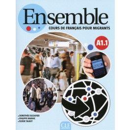 Ensemble A1.1 : Le cours de français pour migrants.