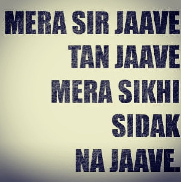 Famous Sikh Quotes: Sikhi True Very True