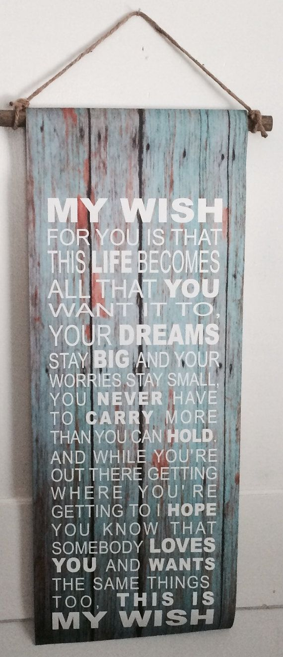 Graduation Gift  My Wish For You Rascal Flatts by HeartlandSigns
