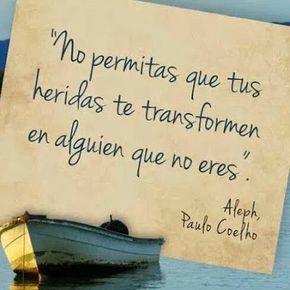 """""""A veces, ante la mala manera de ser de los otros, uno se siente orgulloso de ser uno mismo y no otro"""" #paulocoelho"""