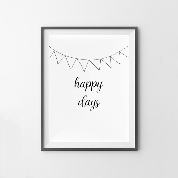 """""""Happy Days"""" wall art print. This print comes with 4 different sizes to download. 5x7 JPG, 8X10 JPG, 11X14 JPG, 16x20 JPG. THIS IS A DIGITAL DOWNLOAD FILE ONLY. Enter code """"25OFF"""" when you buy 2 or more prints to save 25% off your entire order!"""