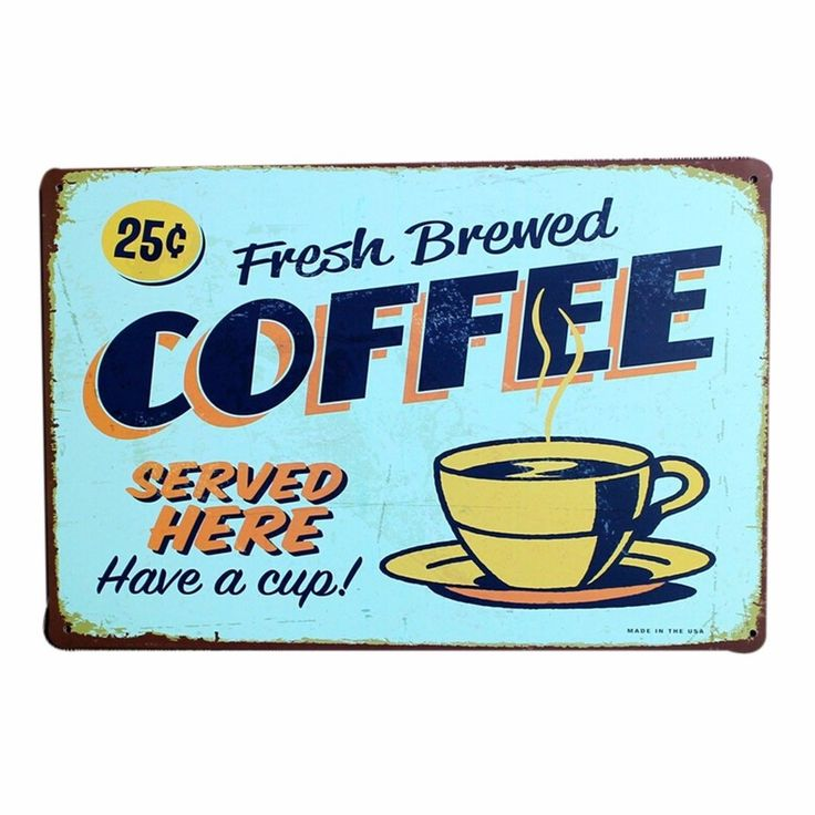 Store Signtemplate: Vintage Coffee Picture Sign Antique Metal Tin Poster Home