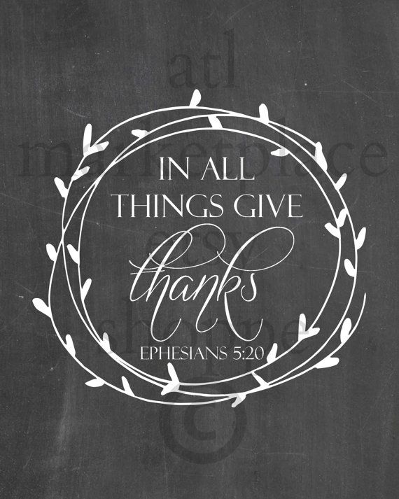 In All Things Give THANKS, PRINTABLE 8x10 Chalkboard Print, Inspirational Art…