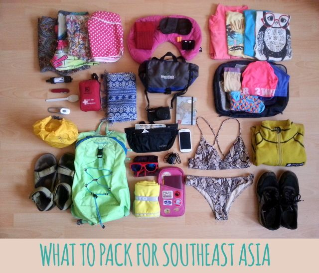 What to pack for Southeast Asia -an ultimate backpacking list  Travel tips from an adventurous couple