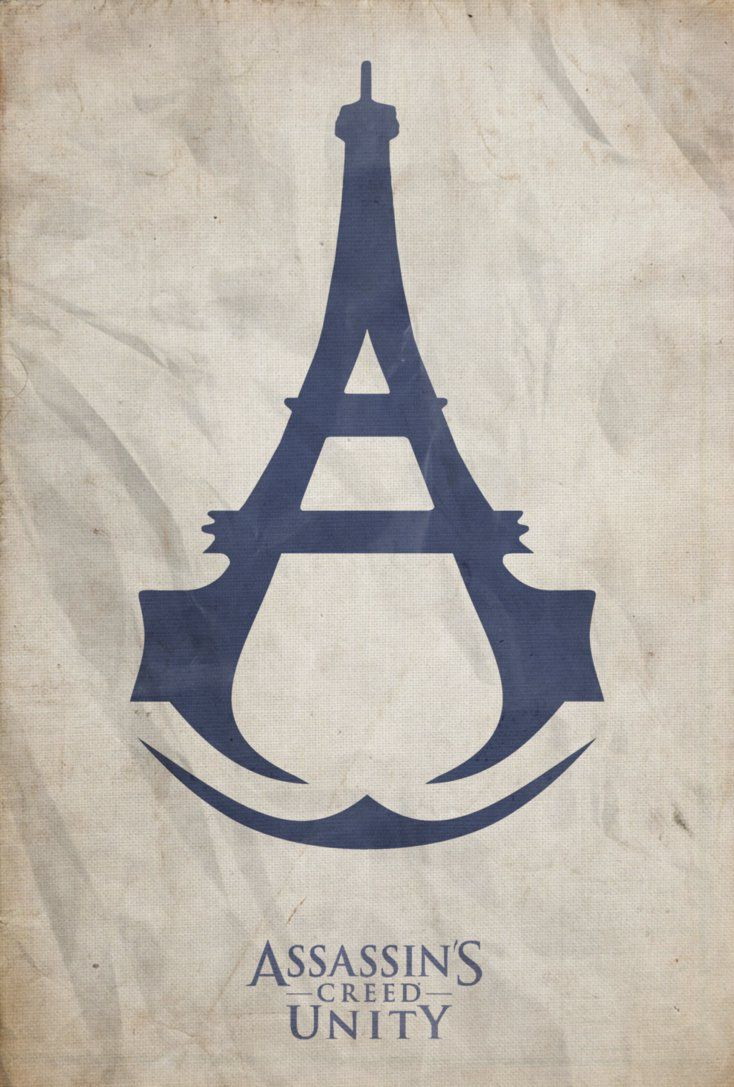 Assassin's Creed Unity Fan Made Poster by disgorgeapocalypse on deviantART La tour eiffel Unité!