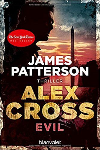 Evil - Alex Cross 20: Thriller: Amazon.de: James Patterson, Leo Strohm: Bücher