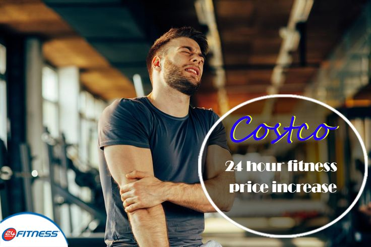 costco 24 hour fitness price increase http