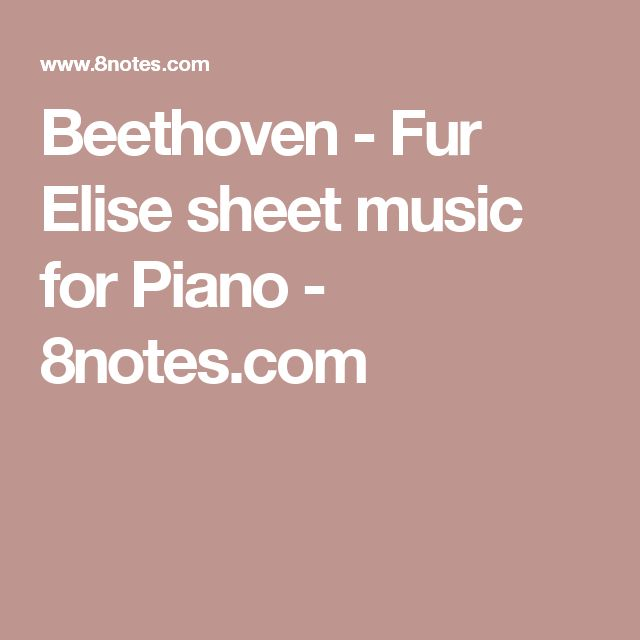 Beethoven - Fur Elise sheet music for Piano - 8notes.com